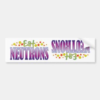 Neutrons Eat Bumper Sticker