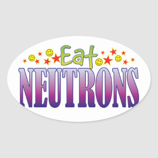 Neutrons Eat Oval Sticker