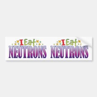Neutrons I Eat Bumper Sticker