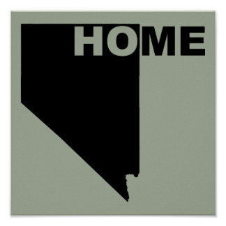 Nevada Home Away From State Poster Sign