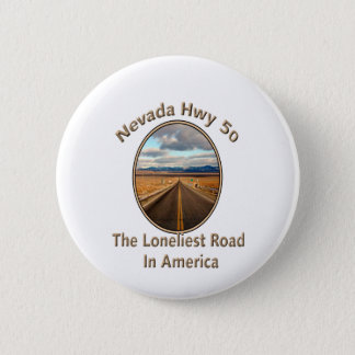 Nevada Hwy 50 6 Cm Round Badge