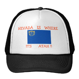 NEVADA IS WHERE IT'S ATAH !! Hat