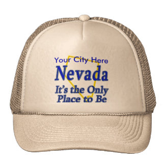 Nevada  It's the Only Place to Be Cap