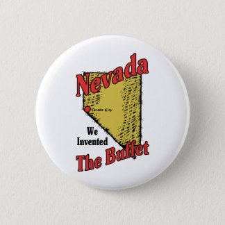 Nevada NV US Motto ~ We Invented The Buffet 6 Cm Round Badge