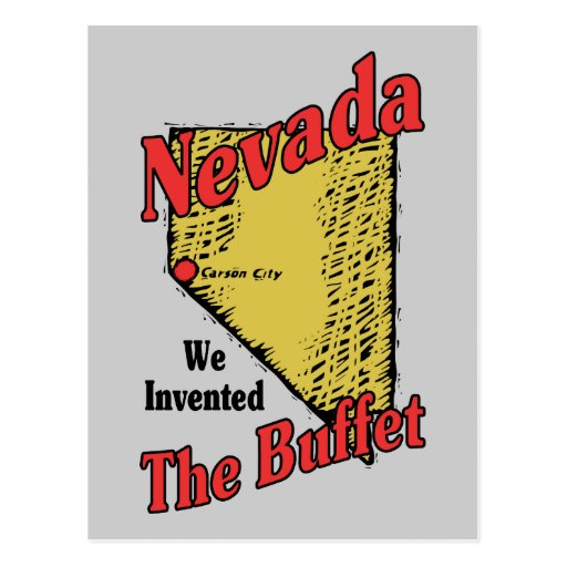 Nevada NV US Motto ~ We Invented The Buffet Postcard