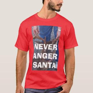 NEVER ANGER SANTA T-Shirt