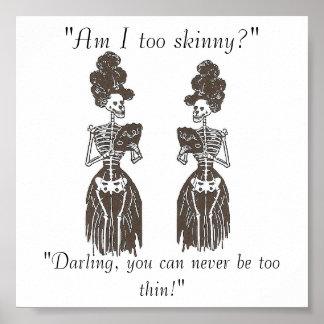 """Never Be Too Thin!"" Skin & Bones Speak Series Poster"