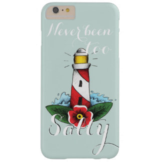 Never Been Too Salty Barely There iPhone 6 Plus Case