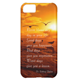 Never blame any day in your life quote life iPhone 5C cover