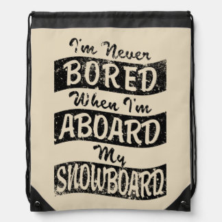 Never BOARD ABOARD my SNOWBOARD (Blk) Drawstring Bag