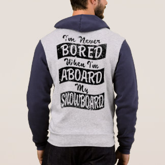 Never Bored ABOARD my SNOWBOARD (Blk) Hoodie