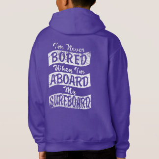 Never BORED ABOARD my SURFBOARD (Wht)
