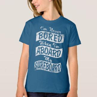 Never BORED ABOARD my SURFBOARD (Wht) T-Shirt