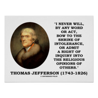 Never Bow To Shrine Of Intolerance Jefferson Quote Poster
