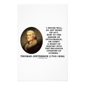 Never Bow To Shrine Of Intolerance Jefferson Quote Stationery