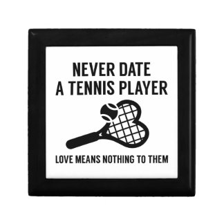 Never Date A Tennis Player Small Square Gift Box