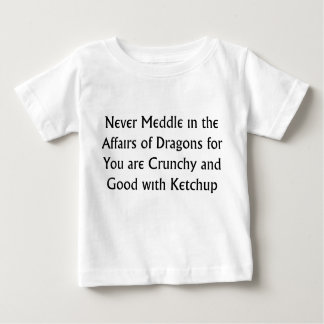 Never Dragons Baby T-Shirt