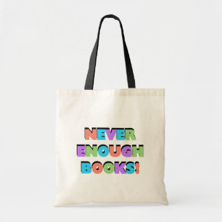 Never Enough Books Tshirts and Gifts Budget Tote Bag