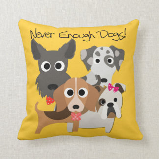 Never Enough Dogs Throw Pillow