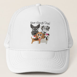 Never Enough Dogs Trucker Hat