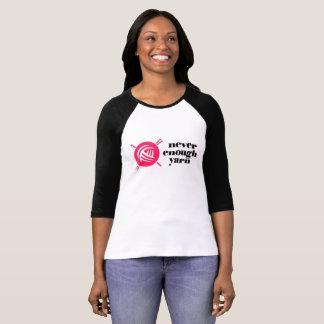 """Never Enough Yarn"" T-Shirt"