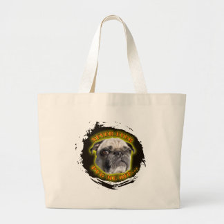 never ever pug me off large tote bag