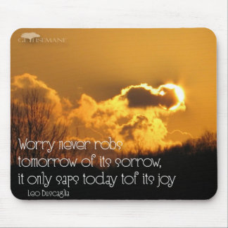 Never Ever Worry Mouse Pad