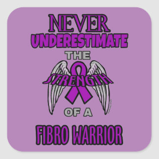 Never...Fibro Warrior Square Sticker