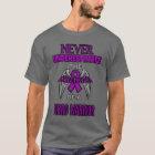 Never...Fibro Warrior T-Shirt