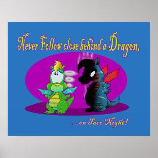 Never Follow Close behind a Dragon Poster