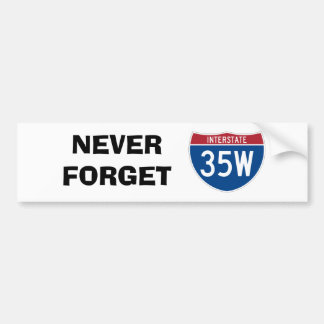 Never Forget 35W Bumper Sticker