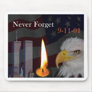 Never Forget 9-11-01 Mouse Pad