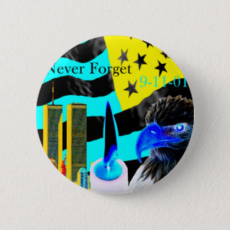 Never Forget 9-11-01 Negative 6 Cm Round Badge