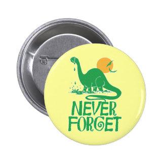 Never Forget Big Dot 6 Cm Round Badge
