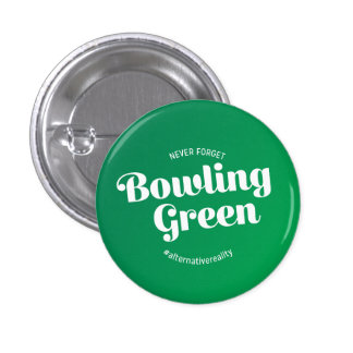 Never Forget Bowling Green 3 Cm Round Badge