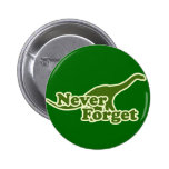 Never Forget Dinosaurs Pinback Button