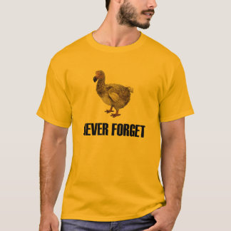 Never Forget Dodo Bird T-Shirt