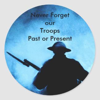 Never Forget Our Troops - past or present Classic Round Sticker