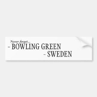 Never forget Sweden, Bowling Green Bumper Sticker
