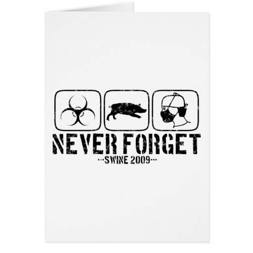 Never Forget - Swine 2009 Cards