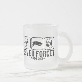 Never Forget - Swine 2009 Mug