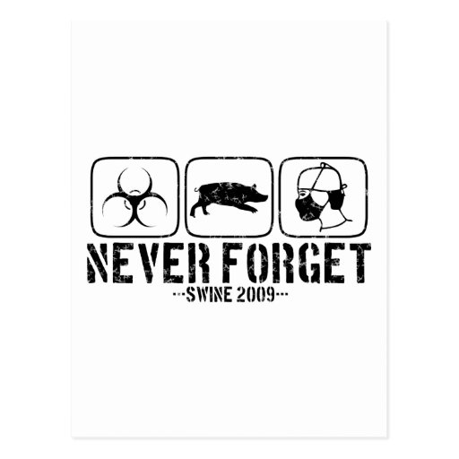 Never Forget - Swine 2009 Post Cards