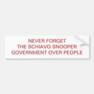 NEVER FORGET THE SCHIAVO SNOOPER BUMPER STICKER