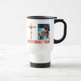 NEVER FORGET THEM STAINLESS STEEL TRAVEL MUG