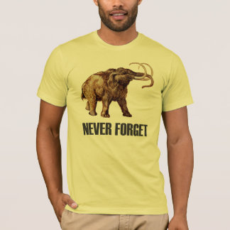 Never Forget Woolly Mammoth T-Shirt