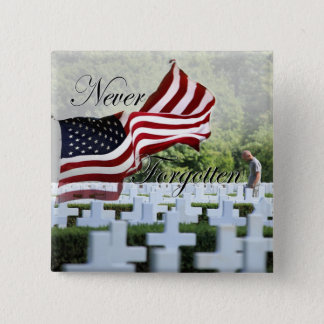 Never Forgotten - Memorial Day 15 Cm Square Badge