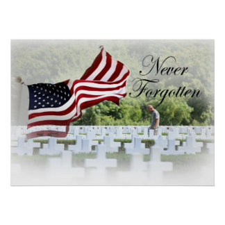 Never Forgotten - Memorial Day Poster