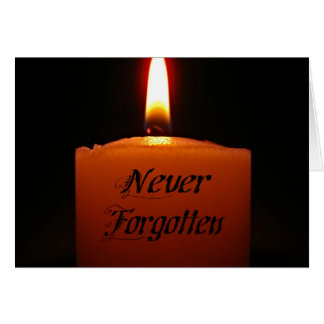 Never Forgotten Remembrance Candle Flame Card