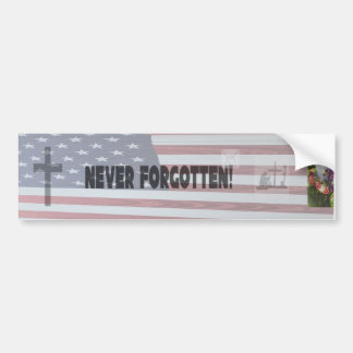 """Never Forgotten"" Veteran Bumper sticker"