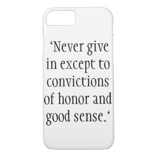 """Never give in except to convictions iPhone 8/7 Case"